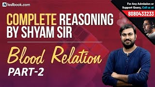 Complete Reasoning Class #3 | Blood Relation for SSC CGL & SBI PO 2019 Part 2 | Reasoning Tricks