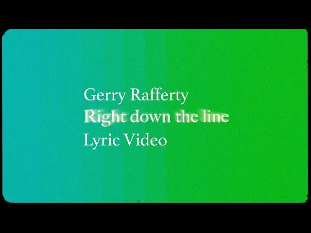Right Down the Line (Lyric) - Gerry Rafferty