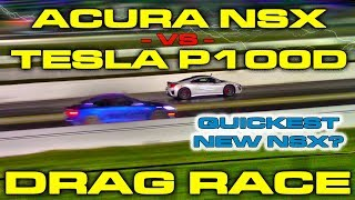 World's Quickest New 2017 Acura NSX takes on a Tesla Model S P100D in a 1/4 Mile Drag Race