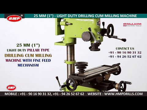 HMP-25 Drilling Cum Milling Machine (Drilling Cum Tapping Machine)