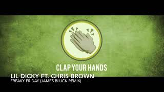 Lil Dicky Ft. Chris Brown   Freaky Friday (James Bluck Remix)