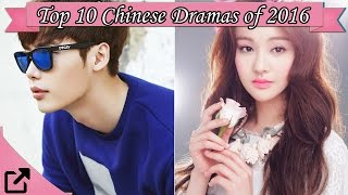 Top 10 Chinese Dramas of 2016 (#00)