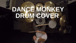 TONES AND I   Dance Monkey Drum Cover By Andy Paul