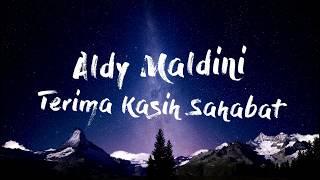 Aldy Maldini - Terima Kasih Sahabat (Official Song)