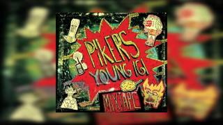 "Pikers & Young Igi ""Albino"""