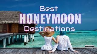Top 10 Best Cheap Honeymoon Destinations In The World