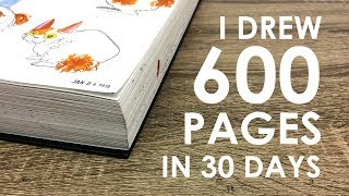 GIANT SKETCHBOOK TOUR - 600 Pages in 30 days!