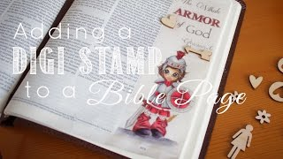 Bible Journaling: Using Digi Stamps On Bible Pages & Process Video
