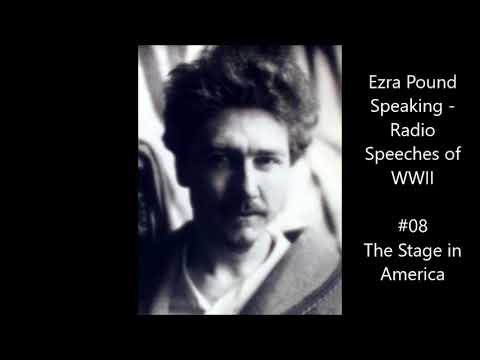 "Ezra Pound Radio #08 (February 10, 1942) ""The Stage In America"" Mp3"