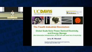 EEC 290: Solar Power Derived Electricity and Energy Storage - Dr. Jerry Woodall