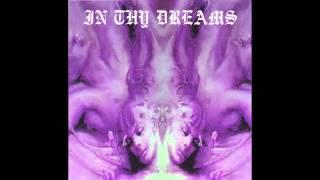 In Thy Dreams - Dreams Within