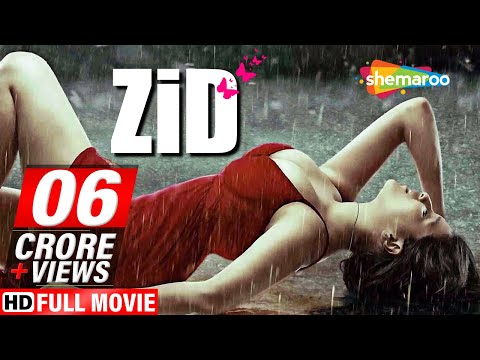 Zid (2014) (HD) Hindi Full Movie - Karanvir Sharma - Mannara Chopra - Shraddha Das - Romantic Film.