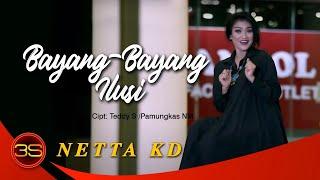 Netta KD - Bayang Bayang Ilusi