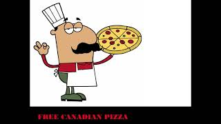 FREE CANADIAN PIZZA