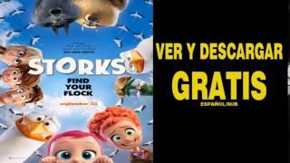 Download Video Storks Pelicula Completa En Español Gratis 2017