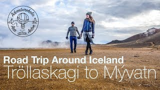 Tröllaskagi to Mývatn | Iceland Road Trip | Adventureholix | Season 1 Episode 5