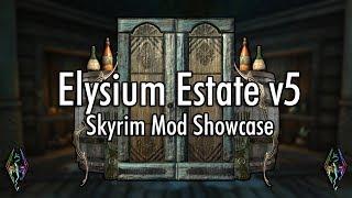 Skyrim SE Mod Showcase - Thejadeshadow's Elysium Estate v5