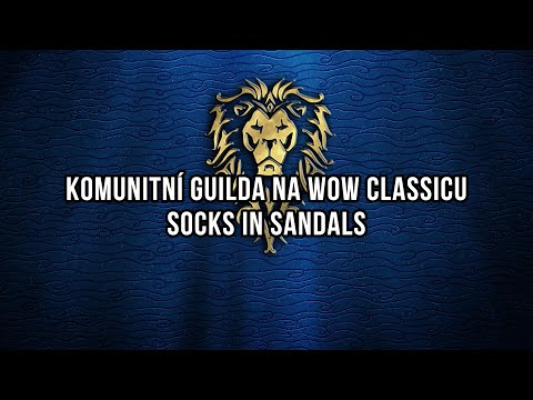 Komunitní guilda na WoW Classicu - Socks in Sandalds