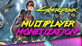 How is CDPR Going to  MONETIZE Cyberpunk 2077 Multiplayer?