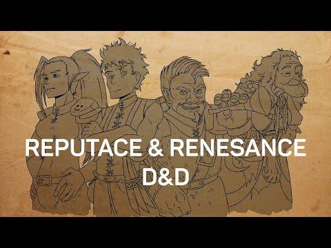 Reputace & renesance D&D