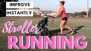 Improve Your Stroller Running INSTANTLY: Stroller Jogging TIPS