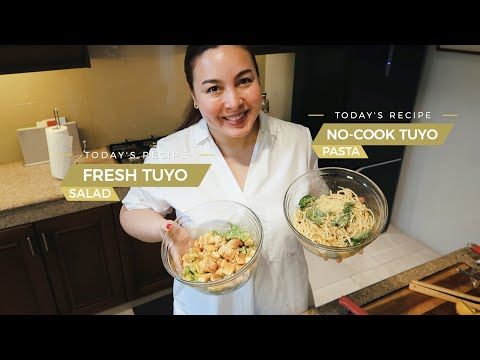 FRESH TUYO SALAD + NO-COOK TUYO PASTA RECIPES | Marjorie Barretto