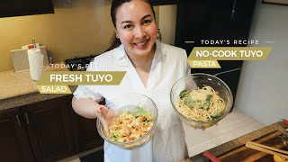 FRESH TUYO SALAD + NO-COOK TUYO PASTA RECIPES | Marjorie Barretto