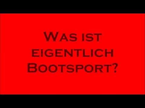 WAS IST EIGENTLICH BOOTSPORT?