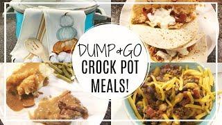 DUMP & GO CROCK POT MEALS | QUICK & EASY CROCK POT RECIPES | WHAT'S FOR DINNER