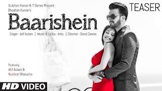 Song Teaser ► Baarishein | Feat. Atif Aslam  & Nushrat Bharucha | VIDEO RELEASING On 13 Feb. 2019