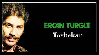 Ercan Turgut / Tövbekar