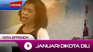 Download lagu Rita Effendy Januari Dikota Dili Mp3