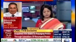 Mr.Praveer Sinha, CEO & MD, Tata Power on CNBC TV18 talks about Prayagraj Power Generation Co Ltd.
