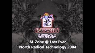 M-Zone @ Last Ever North Radical Technology 2004