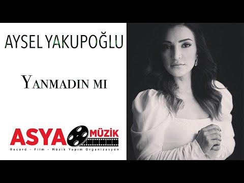 Aysel Yakupoğlu - Yanmadın mı klip izle