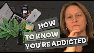 HOW DO YOU KNOW YOU'RE ADDICTED TO SOMETHING?   3 SIGNS OF ADDICTION BEHAVIOUR