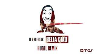 El Profesor   Bella Ciao (HUGEL Remix)   #DeepHouse (Official Audio)