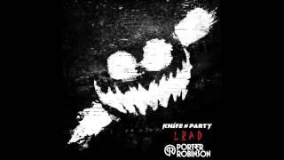 Knife Party - LRAD (Porter Robinson Edit)