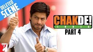 Deleted Scenes | Chak De India | Part 4 | Shah Rukh Khan