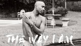2Pac - The Way I Am [feat. Eminem] | 2017