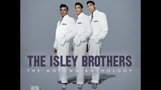 The Isley Brothers - Take Me In Your Arms (Rock Me A Little While)