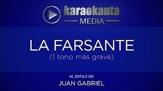 Karaokanta - Juan Gabriel - La farsante (Un tono más grave)