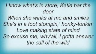 Aaron Tippin - The Call Of The Wild Lyrics