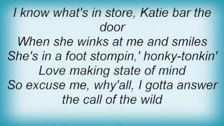 Aaron Tippin - The Call Of The Wild Lyrics