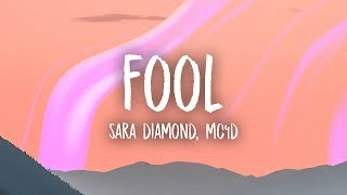 Sara Diamond - Fool (MC4D Remix) Lyrics