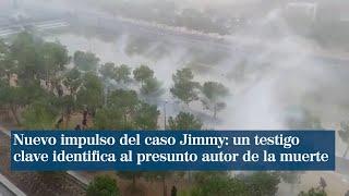 Nuevo impulso del caso Jimmy: un testigo clave identifica al presunto autor de la muerte