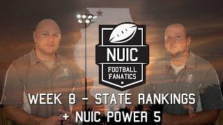Week 8 | State Rankings + NUIC Power 5