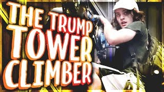 The REAL Story Behind The Trump Tower Climber