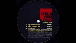 Apollo Four Forty - Stop The Rock (Gigolo Instrumental) (1999)