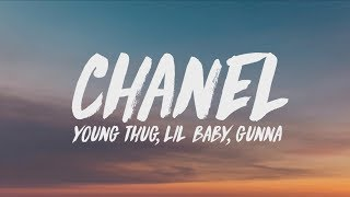 Young Thug, Lil Baby, Gunna   Chanel (Go Get It) (Lyrics)